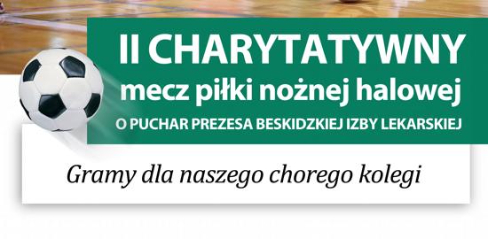 II Charytatywny mecz piłki nożnej halowej o Puchar Prezesa Beskidzkiej Izby Lekarskiej
